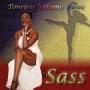 Timeless, Volume Three: Sass